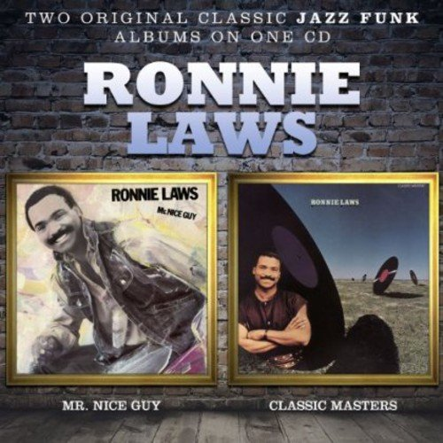 Ronnie Laws - Mr Nice Guy / Classic Masters - Zortam Music