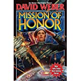 Mission of Honor (Honor Harrington) ~ David Weber