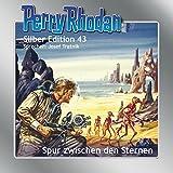 Perry Rhodan Silber Edition 43. Spur zwischen den Sternem