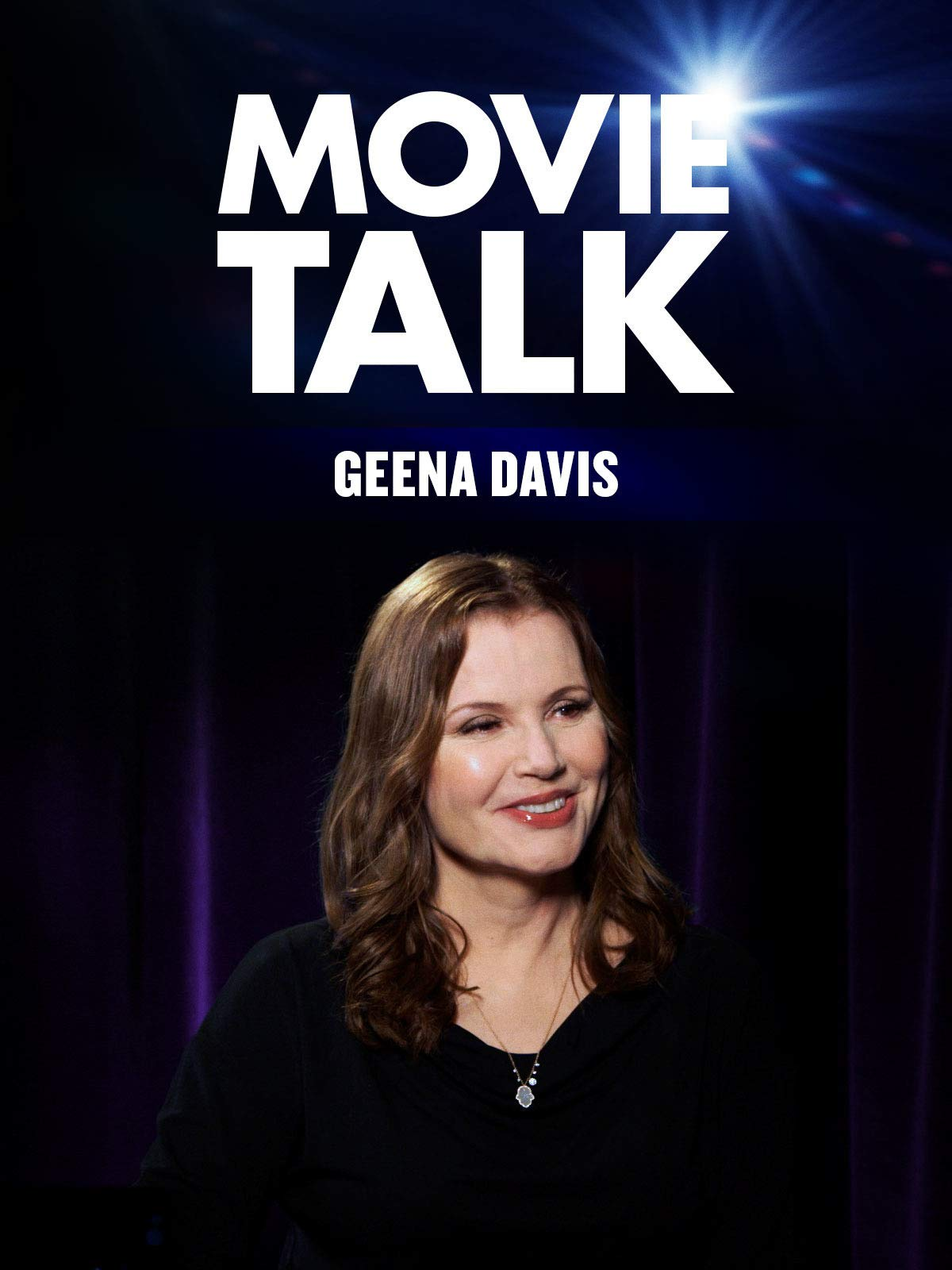 Geena Davis - Movie Talk