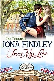 Trust My Love: The Toussaints #1