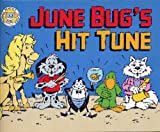 img - for June Bug's Hit Tune (Phonics Practice Readers Series B, Book 6, Long U) book / textbook / text book