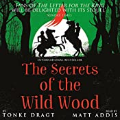 The Secrets of the Wild Wood | Tonke Dragt