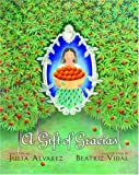 A Gift of Gracias: The Legend of Altagracia (0375824251) by Alvarez, Julia