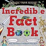 Magic Tree House Incredible Fact Book (Magic Tree House (R))