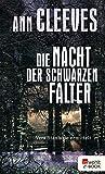 Die Nacht der schwarzen Falter (Vera Stanhope ermittelt 6)