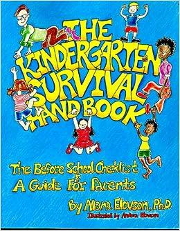The kindergarten survival handbook by allana elovson