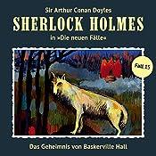 Das Geheimnis von Baskerville Hall (Sherlock Holmes - Die neuen Fälle 15) | Marc Freund
