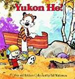 Yukon Ho!: A Calvin And Hobbes Collection (1417642106) by Watterson, Bill