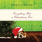 Everything but a Christmas Eve: Everything But..., Book 4 | Holly Jacobs