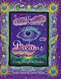 img - for The Hidden Meaning of Dreams book / textbook / text book