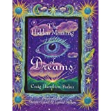 The Hidden Meaning of Dreamsby Craig Hamilton-Parker