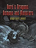 Dore's Dragons, Demons and Monsters (Dover Pictorial Archives)