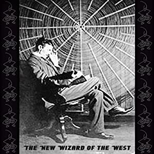 The New Wizard of the West | [Chauncy Montgomery M'Govern]