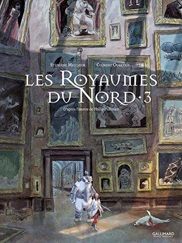 Les royaumes du Nord (3) : A la croisée des mondes