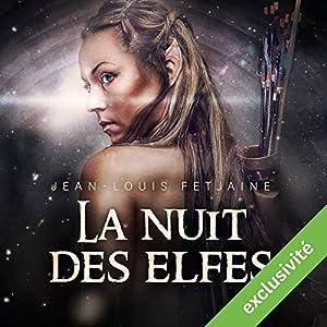 La nuit des elfes (La trilogie des elfes 2) Audiobook