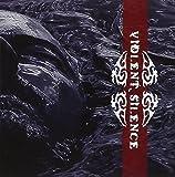 Violent Silence by VIOLENT SILENCE (2004-01-27)