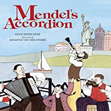 Mendel's Accordion Audiobook by Heidi Smith Hyde Narrated by  Intuitive