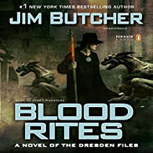 Blood Rites: The Dresden Files, Book 6 Audiobook by Jim Butcher Narrated by James Marsters