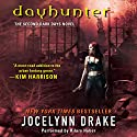 Dayhunter: Dark Days, Book 2 Audiobook by Jocelynn Drake Narrated by Hillary Huber