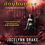 Dayhunter: Dark Days, Book 2   Jocelynn Drake