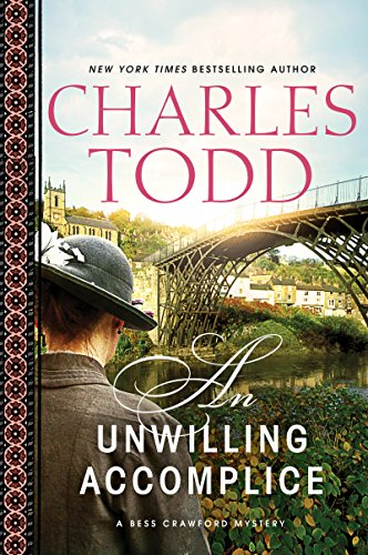 An Unwilling Accomplice (Bess Crawford Mysteries Book 6)