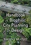 Handbook of Biophilic City Planning &...