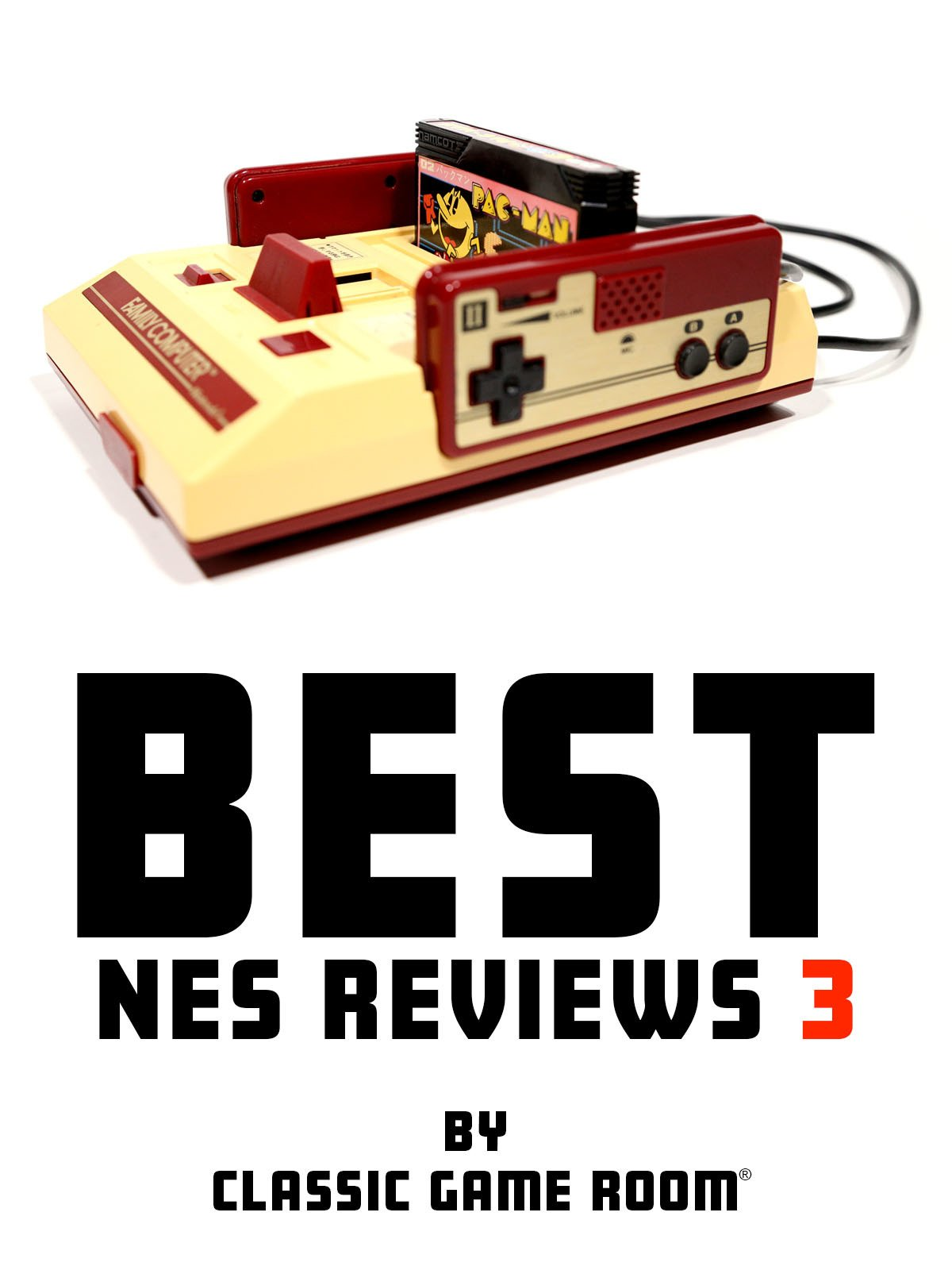 Best NES Reviews 3 by Classic Game Room