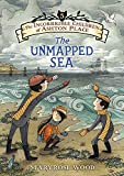 The Incorrigible Children of Ashton Place: Book V: The Unmapped Sea