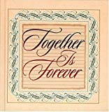 Together Is Forever (0849951607) by Countryman, Jack