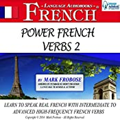 Power French Verbs 2: English and French Edition | [Mark Frobose]