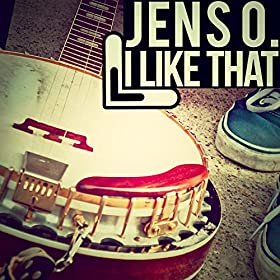 Jens O.-I Like That