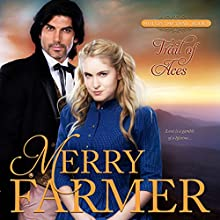 Trail of Aces: Hot on the Trail, Book 8 | Livre audio Auteur(s) : Merry Farmer Narrateur(s) : Dawnya Clarine