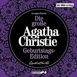Die große Agatha Christie Geburtstags-Edition: Karibische Affäre / Das unvollendete Bildnis / Die Kleptomanin Audiobook