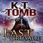The Last Crusade | K.T. Tomb