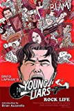Young Liars Vol. 3: Rock Life (1401226019) by Lapham, David