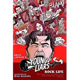 Young Liars Vol. 3: Rock Lifepar David Lapham