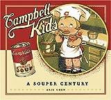 Campbell Kids: A Souper Century