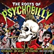 Roots Of Psychobilly by Various (2011) Audio CD