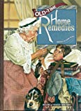 img - for Old Time Home Remedies (Good Ole Days) book / textbook / text book