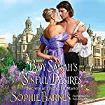 Lady Sarah's Sinful Desires: Secrets at Throncliff Manor, Book 1 | Sophie Barnes