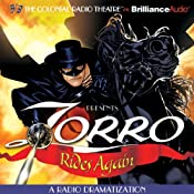 Zorro Rides Again: A Radio Dramatization | [Johnston McCulley, D. J. Arneson]