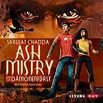 Ash Mistry und der Dämonenfürst   Sarwat Chadda