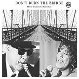 Dont Burn the Bridge