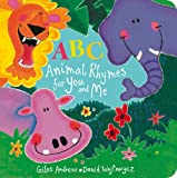 ABC Animal Rhymes for You and Me (1408318652) by Andreae, Giles