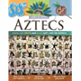 Aztecs: Dress, Eat, Write and Play Just Like the Aztecs (Hands-On History)