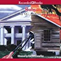 Ruby: The Landry Series, Book 1 (       UNABRIDGED) by V. C. Andrews Narrated by Barbara Rosenblat