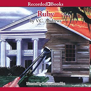 Ruby: The Landry Series, Book 1   [V. C. Andrews]