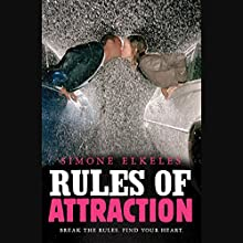 Rules of Attraction: A Perfect Chemistry Novel Audiobook by Simone Elkeles Narrated by Roxanne Hernandez, Blas Kisic