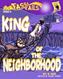 img - for Book 6: King of the Neighborhood (Fassa Tails 1) book / textbook / text book